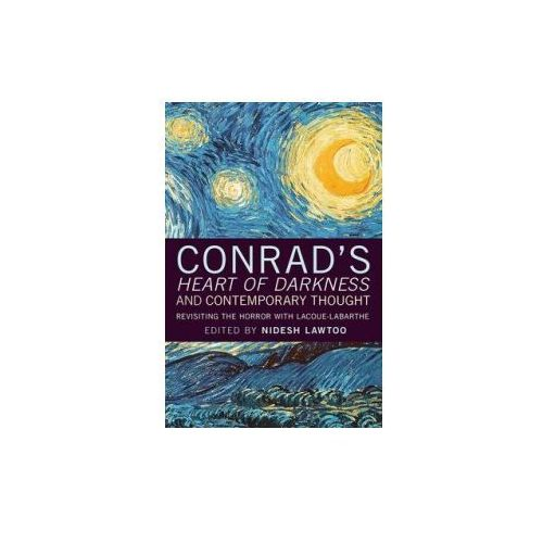 Conrad's Heart of Darkness and Contemporary Thought