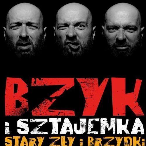 Bzyk i Sztajemka - Stary zły i brzydki