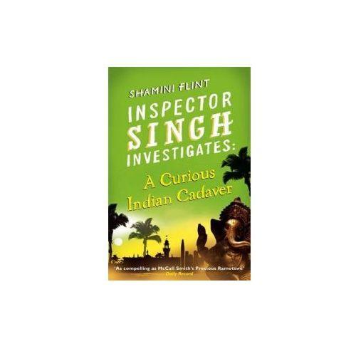 Inspector Singh Investigates: A Curious Indian Cadaver (9780749953423)