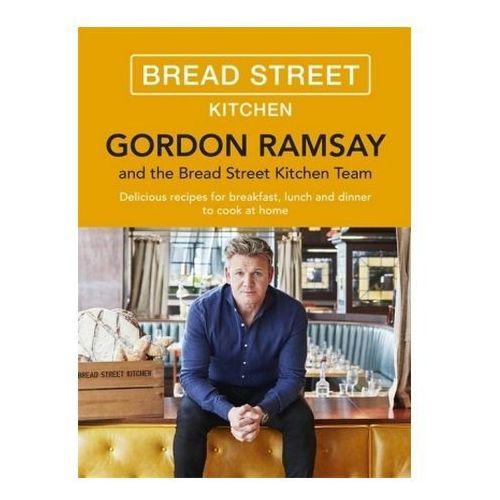 Gordon Ramsay's Bread Street Kitchen, Ramsay, Gordon
