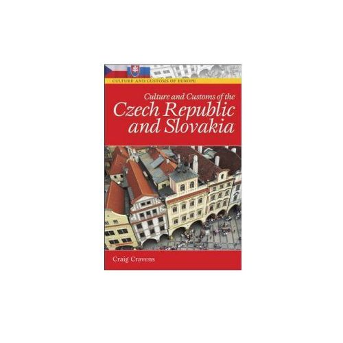 Culture and Customs of the Czech Republic and Slovakia