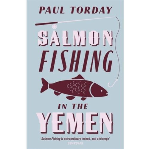 Salmon Fishing in the Yemen, Torday, Paul
