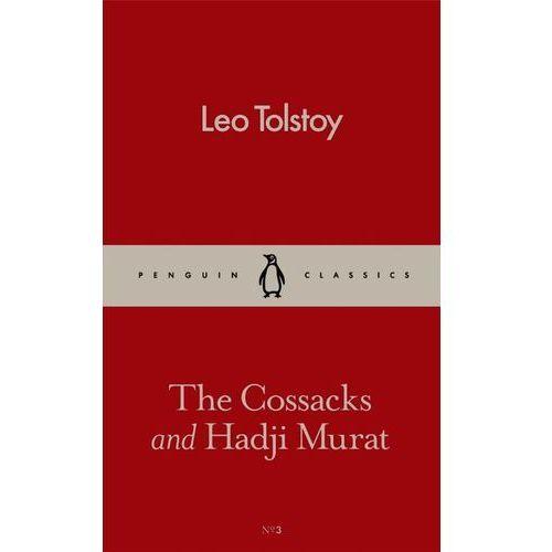 The Cossacks and Hadji Murat, Leo Tolstoy