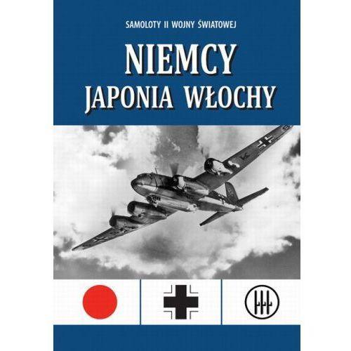 SAMOLOTY II WOJNY ŚWIATOWEJ. NIEMCY, JAPONIA, WŁOCHY Paul Eden