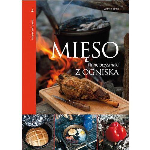 Mięso i inne przysmaki z ogniska, oprawa twarda