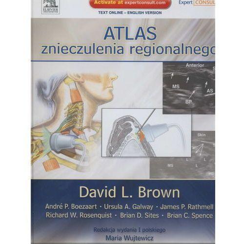 Atlas znieczulenia regionalnego, Brown,M. Wujtewicz