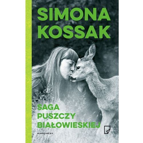 Saga Puszczy Białowieskiej (9788365282705)