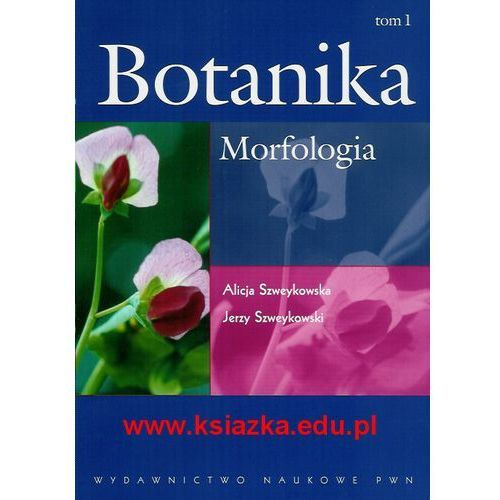 Botanika T. 1 Morfologia (338 str.)