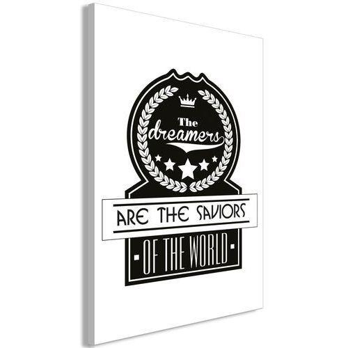 Obraz - the dreamers are the saviors of the world (1-częściowy) pionowy marki Artgeist