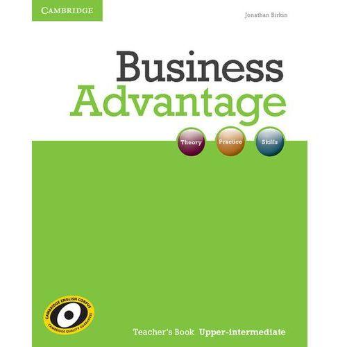 Business Advantage Upper Intermediate Książka Nauczyciela, pozycja wydana w roku: 2012