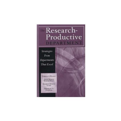 The Research-Productive Department. Strategies from Departments That Excel