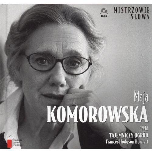 MAJA KOMOROWSKA CZYTA TAJEMNICZY OGRÓD - AUDIOBOOK (2012)