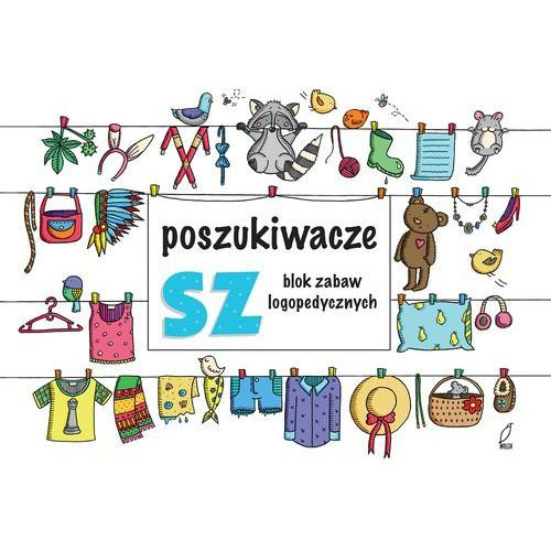 Poszukiwacze SZ Blok zabaw logopedycznych (2017)