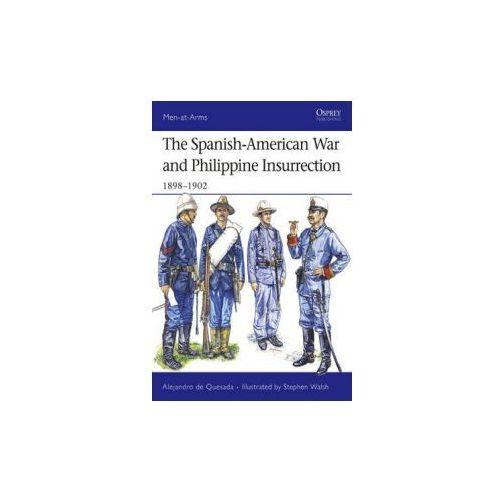 Spanish-American War and Philippine Insurrection (9781846031243)