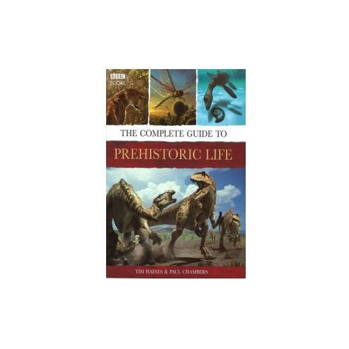 Complete Guide to Prehistoric Life (9780563522195)