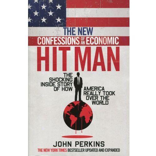 The New Confessions of an Economic Hitman - Wysyłka od 3,99