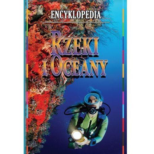 Rzeki I Oceany Encyklopedia (32 str.)