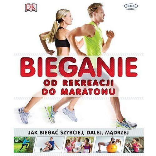 Bieganie od rekreacji do maratonu - Solis, Solis