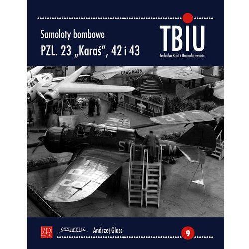 Samoloty bombowe PZL 23 Karaś 42 i 43, oprawa miękka