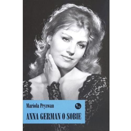 ANNA GERMAN O SOBIE (258 str.)