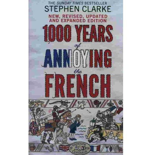 1000 Years of Annoying the French (9781784160401)
