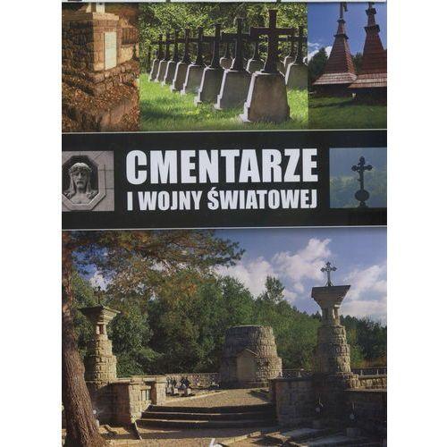 Cmentarze I Wojny Światowej - Marcin Pielesz, oprawa twarda