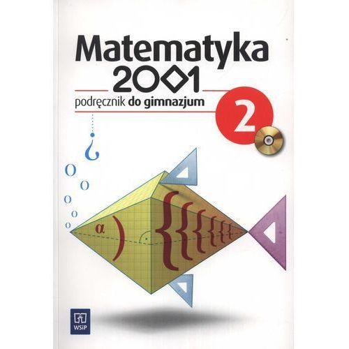 Matematyka 2001 GIMN kl.2 podręcznik - Bazyluk Anna, Dubiecka Anna, Dubiecka-Kruk Barbara (2014)