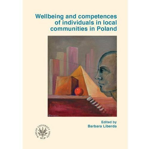 Wellbeing and competences of individuals in local communities in Poland (2011)