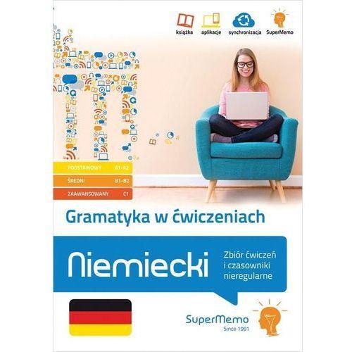 Gramatyka w ćwiczeniach. Niemiecki. Zbiór ćwiczeń i czasowniki nieregularne. (9788379841059)