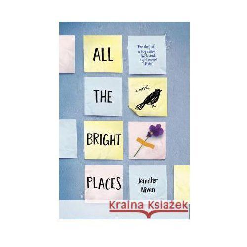 All the Bright Places - Wysyłka od 3,99 - porównuj ceny z wysyłką