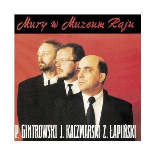 Pomaton emi Jacek kaczmarski, zbigniew łapiński, przemysław gintrowski - mury w muzeum raju (re-edycja) (5099991276827)