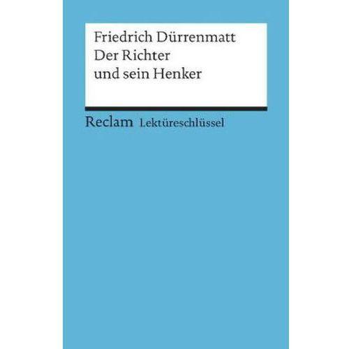 Lektüreschlüssel Friedrich Dürrenmatt 'Der Richter und sein Henker' (9783150153741)
