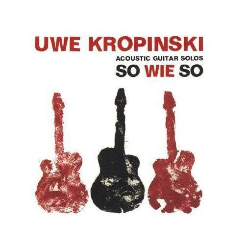 So Wie So - Uwe Kropinski, kup u jednego z partnerów