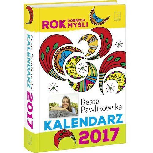 Kalendarz 2017 Rok dobrych myśli (5904730596763)
