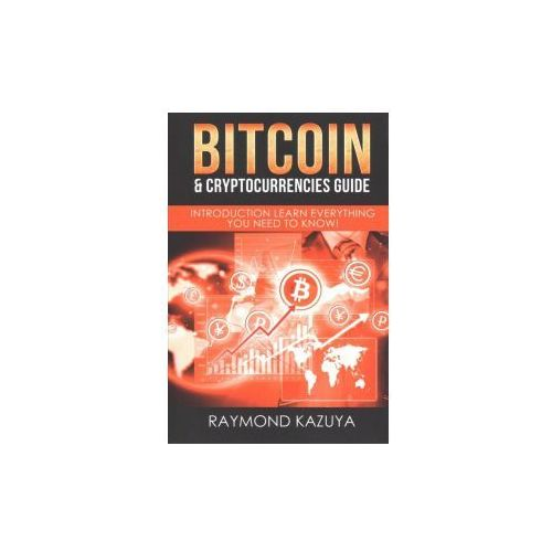 Bitcoin & Cryptocurrencies Guide: Introduction Learn Everything You Need to Know - OKAZJE