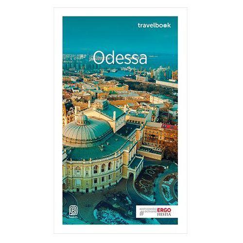 Odessa i ukraińska Besarabia Travelbook Wydanie 1. Darmowy odbiór w niemal 100 księgarniach! (9788328354814)