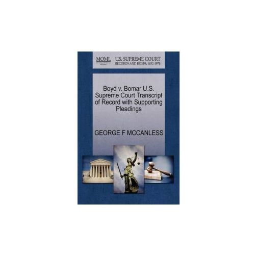 Boyd V. Bomar U.S. Supreme Court Transcript of Record with Supporting Pleadings