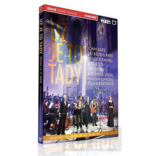 Už je to tady - záznam koncertu iniciovaný V. Havlem k 20. výročí pádu komunismu - 1 DVD neuveden