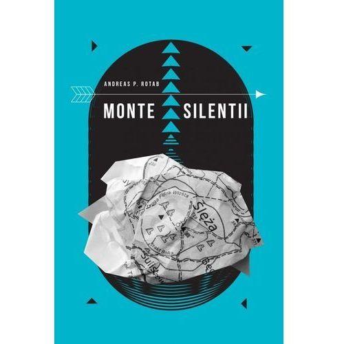 Monte Silenti - Rotab Andreas P. (288 str.)