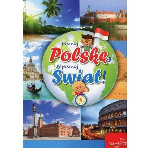 Poznaj Polskę poznaj świat (9788376521763) - OKAZJE