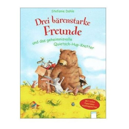 Drei bärenstarke Freunde und das geheimnisvolle Quietsch-Hup-Knatter (9783401096315)