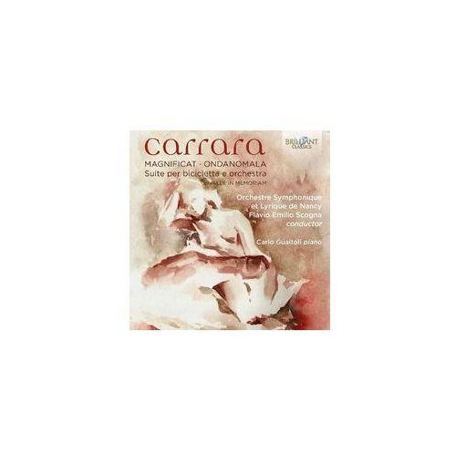 Carrara: Magnificat, Ondanomala, Suite Per Bicicletta E Orchestra - Dostawa 0 zł - sprawdź w wybranym sklepie