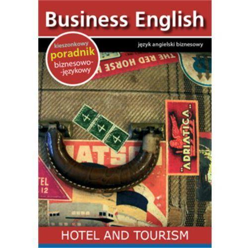 Hotel and tourism. Hotel i turystyka - Praca zbiorowa (EPUB) (9788364340109)