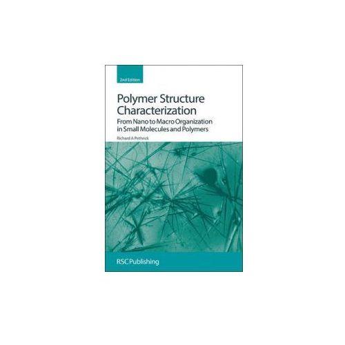 Polymer Structure Characterization, Pethrick, Richard A.