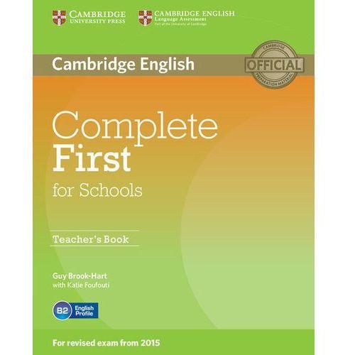 Complete First for Schools. Książka Nauczyciela, Cambridge University Press