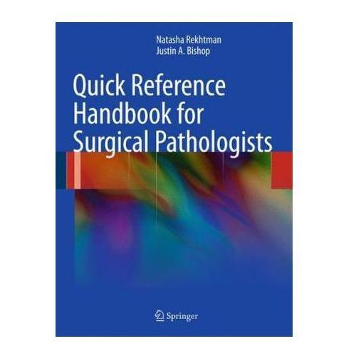 Quick Reference Handbook for Surgical Pathologists (200 str.)