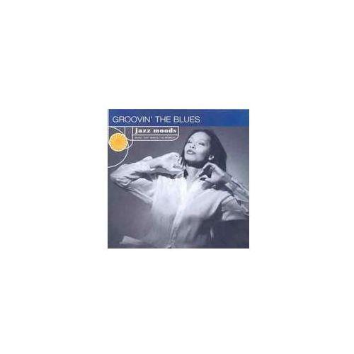 Jazz Moods: Groovin The Blues / Różni Wykonawcy