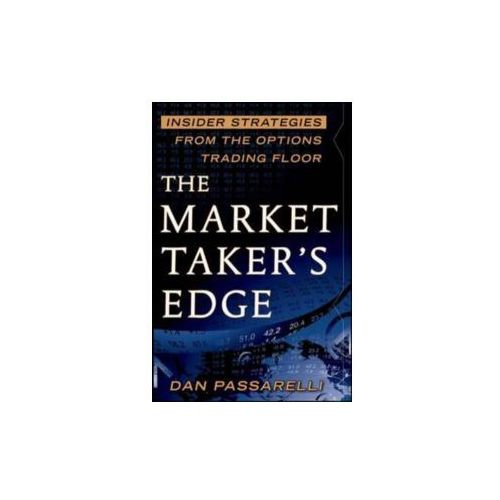 Market Taker's Edge: Insider Strategies from the Options Tra