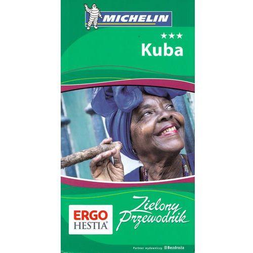 Kuba. Zielony Przewodnik. Wydanie 1 - Wysyłka od 3,99 (9788328322134)