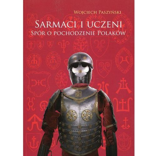 Sarmaci i uczeni - Paszyński Wojciech, Wojciech Paszyński